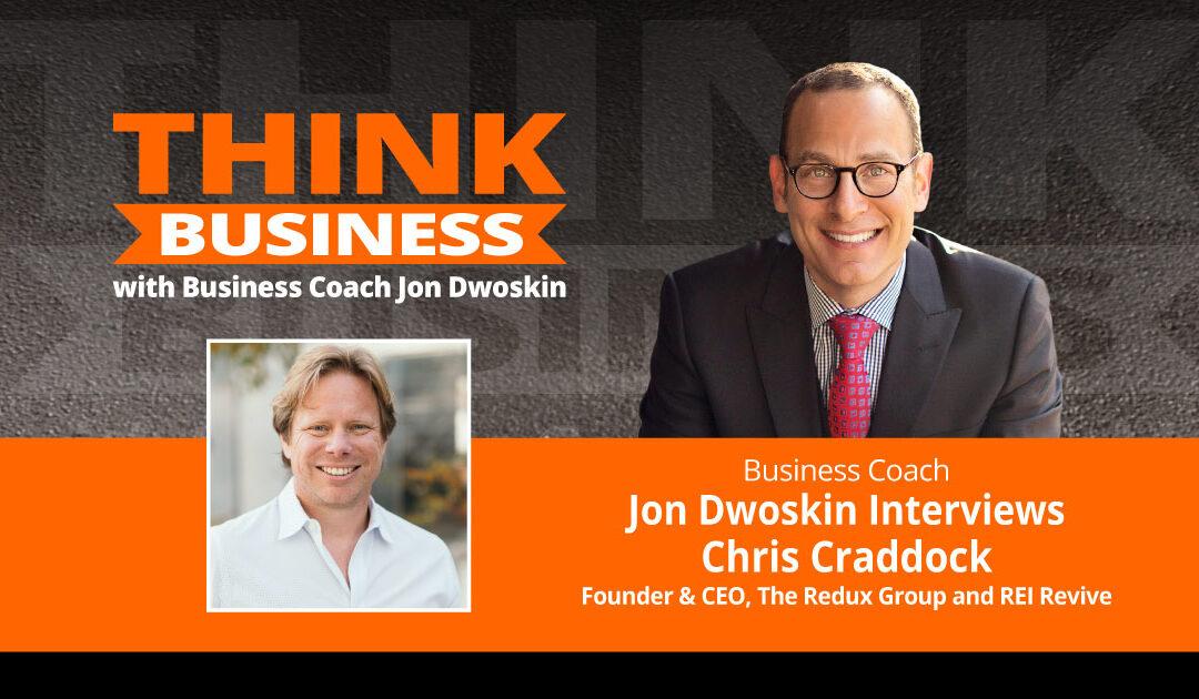 THINK Business Podcast: Jon Dwoskin Talks with Chris Craddock